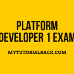 Overview of Platform Developer 1 exam