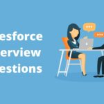 Top 100 Salesforce Interview Questions (Part 2)